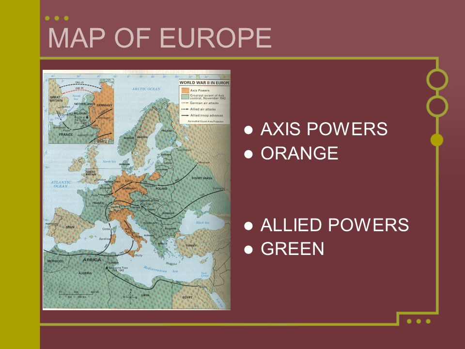 MAP OF EUROPE AXIS POWERS ORANGE ALLIED POWERS GREEN