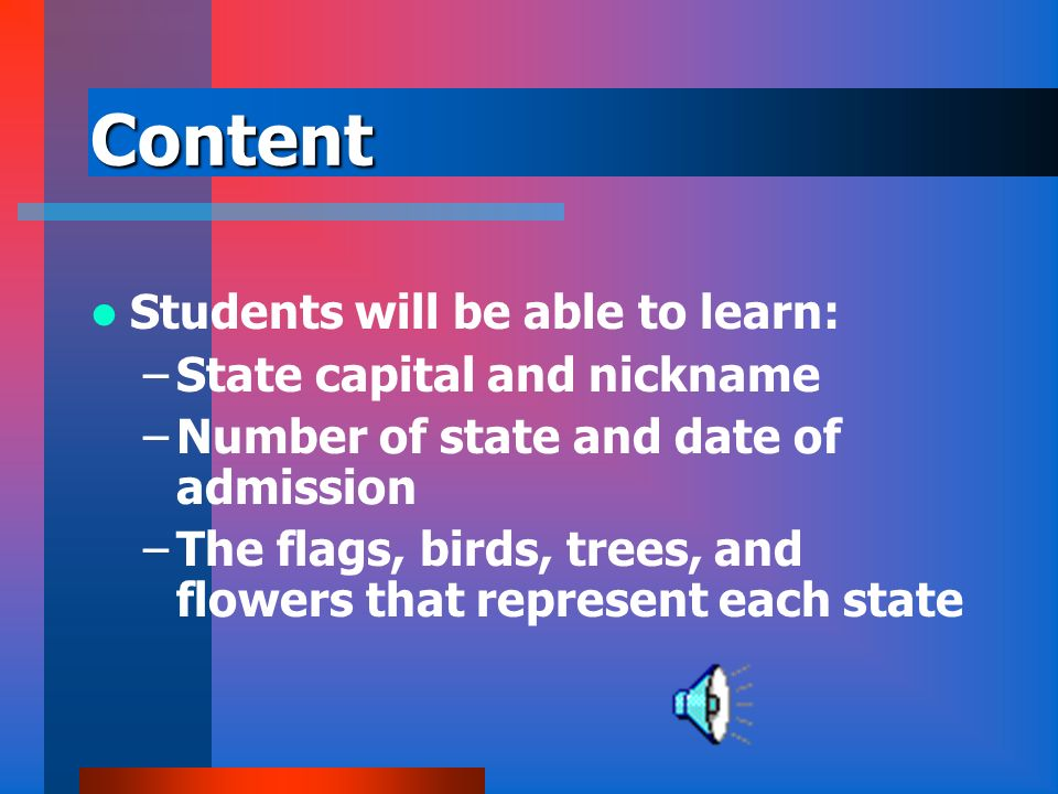 Content Students will be able to learn: State capital and nickname