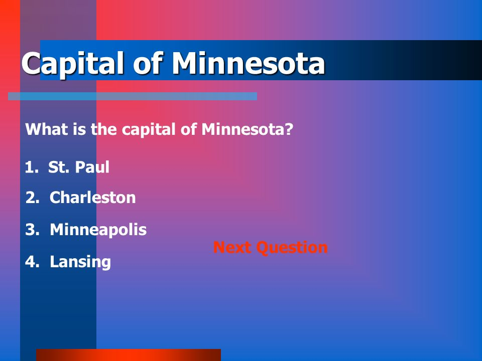 Capital of Minnesota What is the capital of Minnesota St. Paul