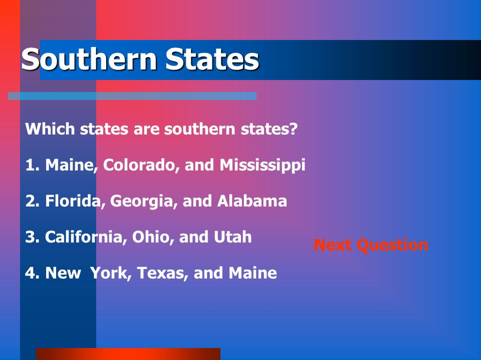 Southern States Which states are southern states