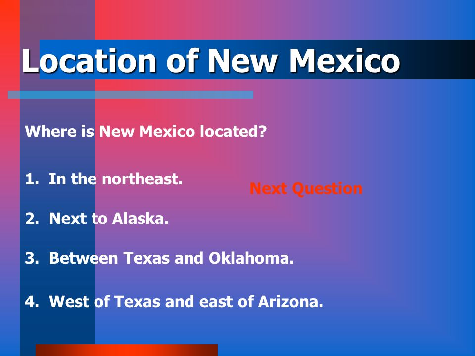 Location of New Mexico Where is New Mexico located