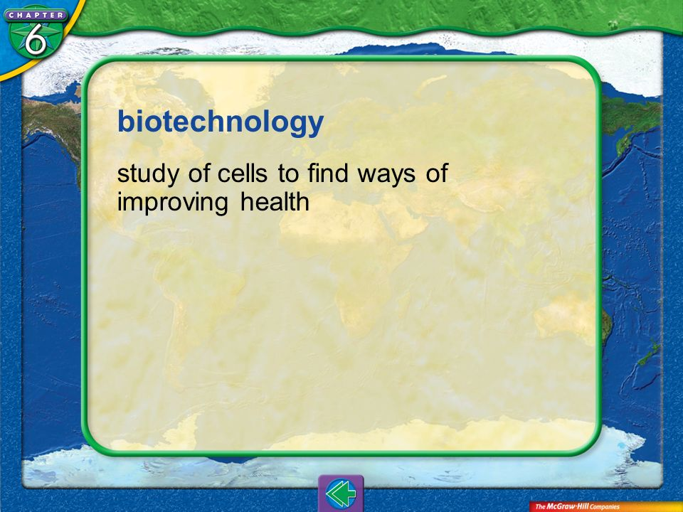 biotechnology study of cells to find ways of improving health Vocab4