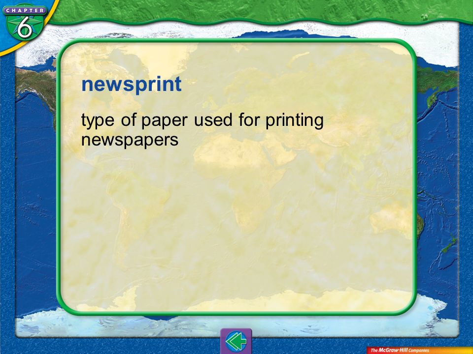 newsprint type of paper used for printing newspapers Vocab5