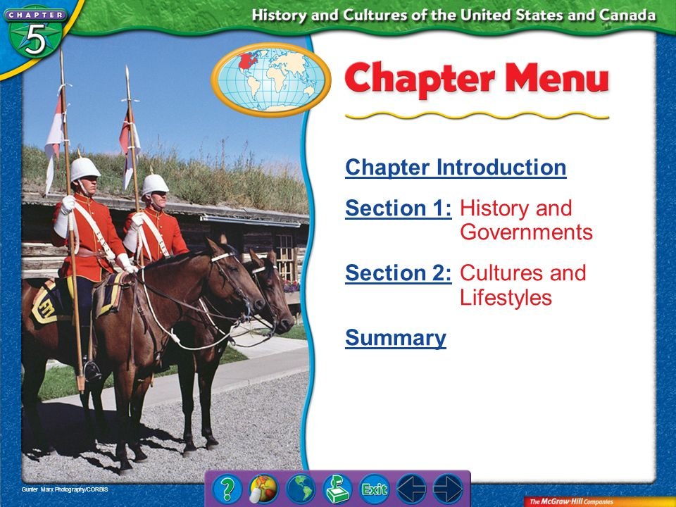 Section 1: History and Governments Section 2: Cultures and Lifestyles