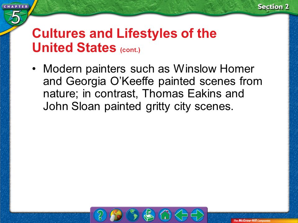 Cultures and Lifestyles of the United States (cont.)