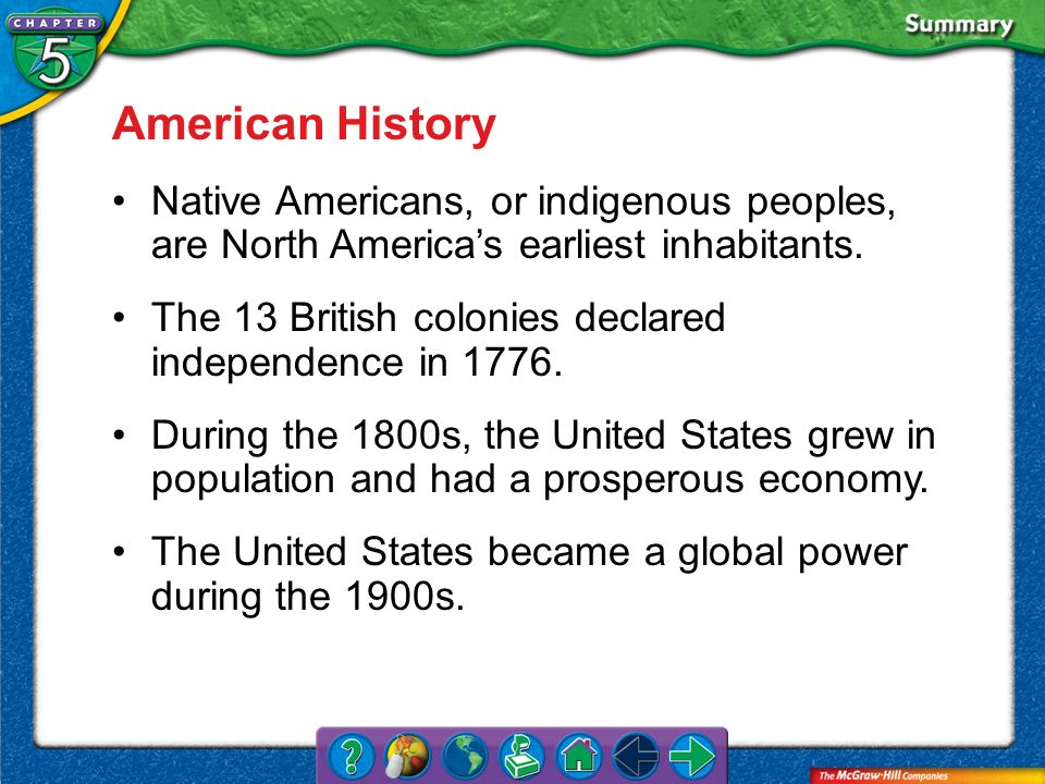 American History Native Americans, or indigenous peoples, are North America's earliest inhabitants.