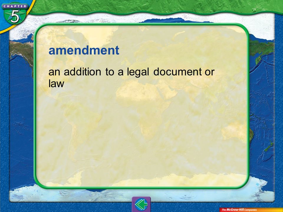 amendment an addition to a legal document or law Vocab7