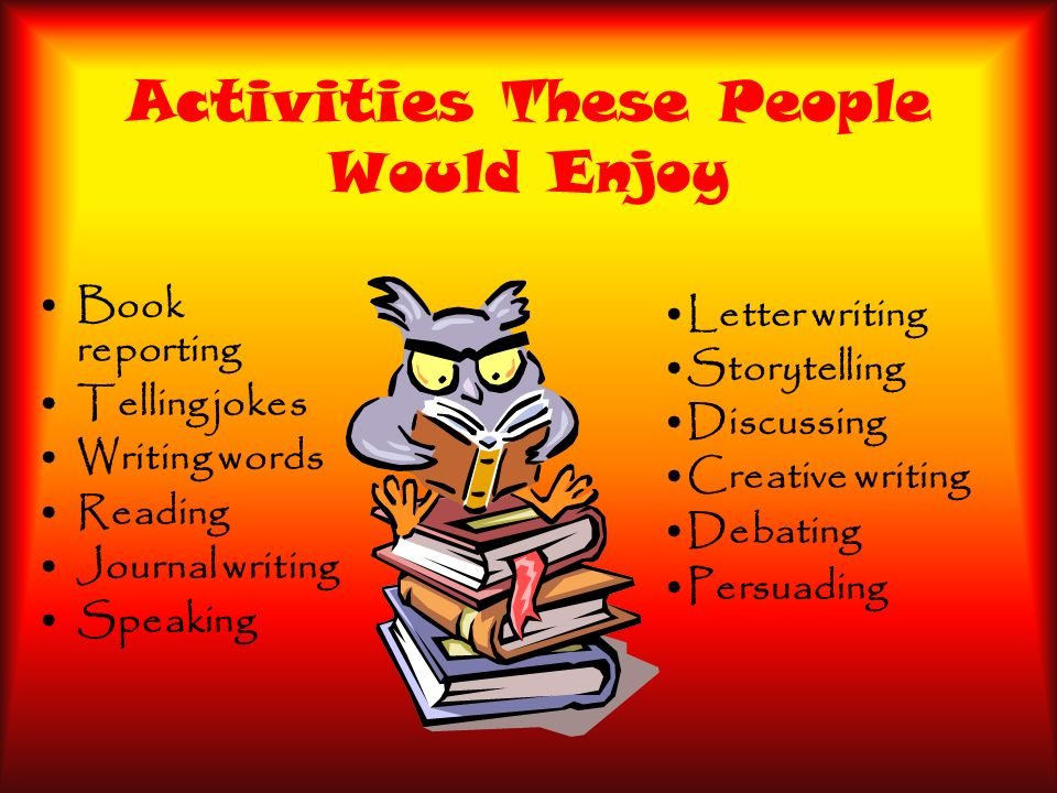 Activities These People Would Enjoy