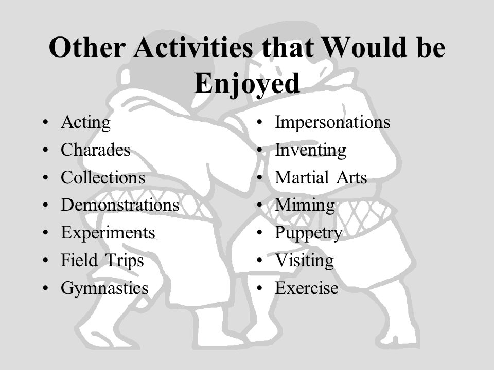 Other Activities that Would be Enjoyed