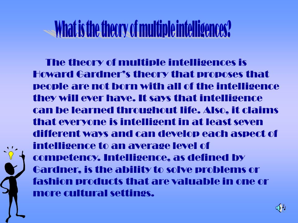 What is the theory of multiple intelligences