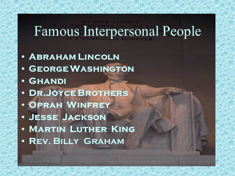 Famous Interpersonal People