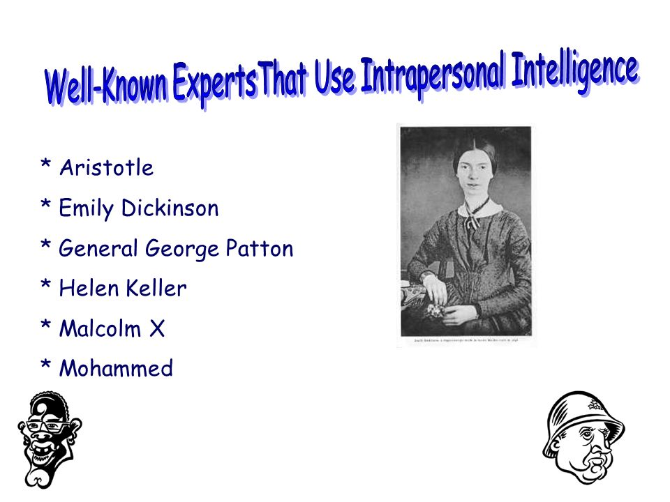 Well-Known ExpertsThat Use Intrapersonal Intelligence