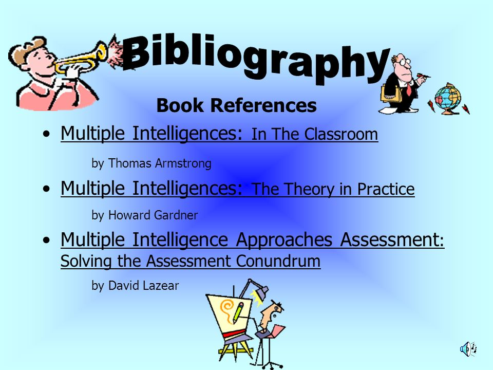 Bibliography Book References Multiple Intelligences: In The Classroom
