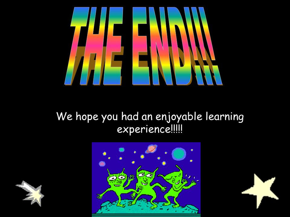 We hope you had an enjoyable learning experience!!!!!