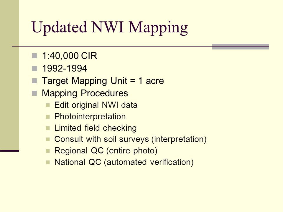Updated NWI Mapping 1:40,000 CIR 1992-1994
