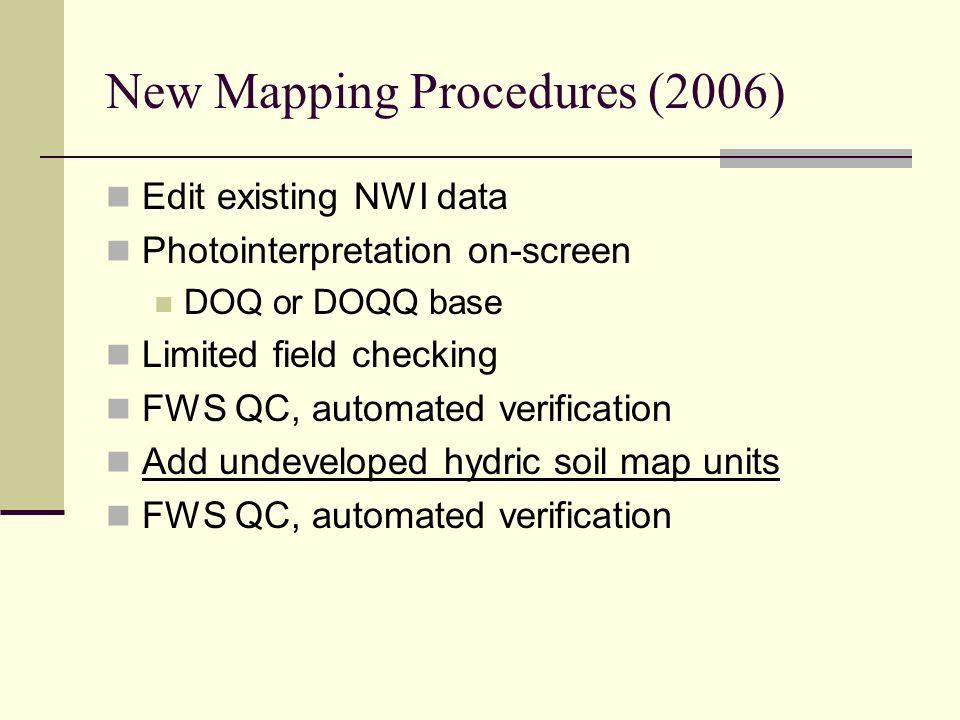 New Mapping Procedures (2006)