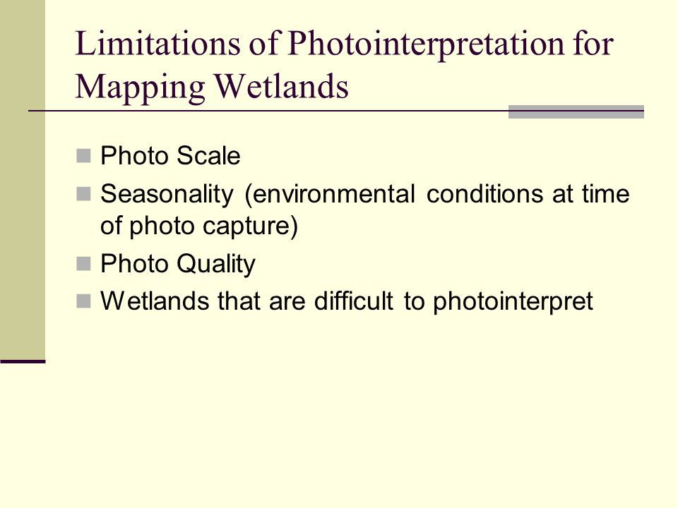 Limitations of Photointerpretation for Mapping Wetlands