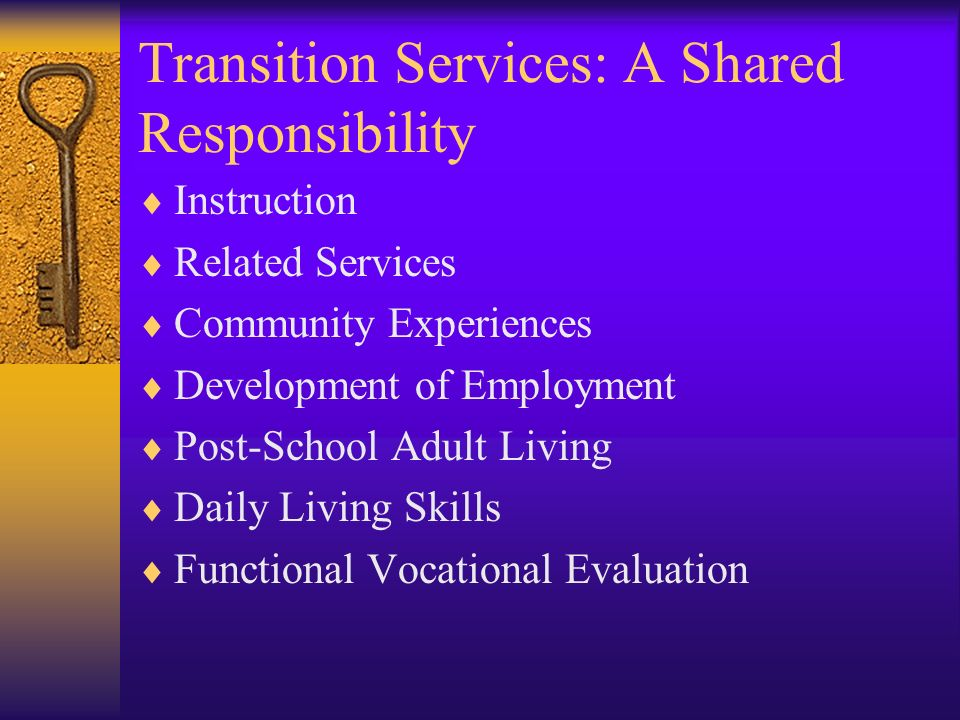Transition Services: A Shared Responsibility