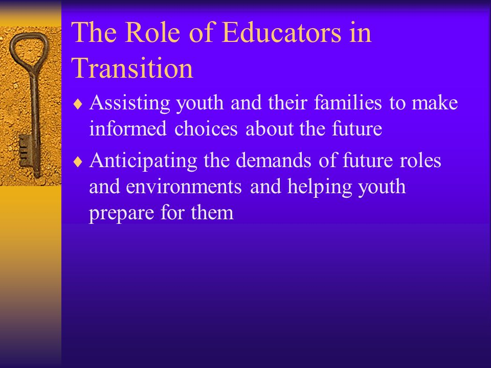 The Role of Educators in Transition