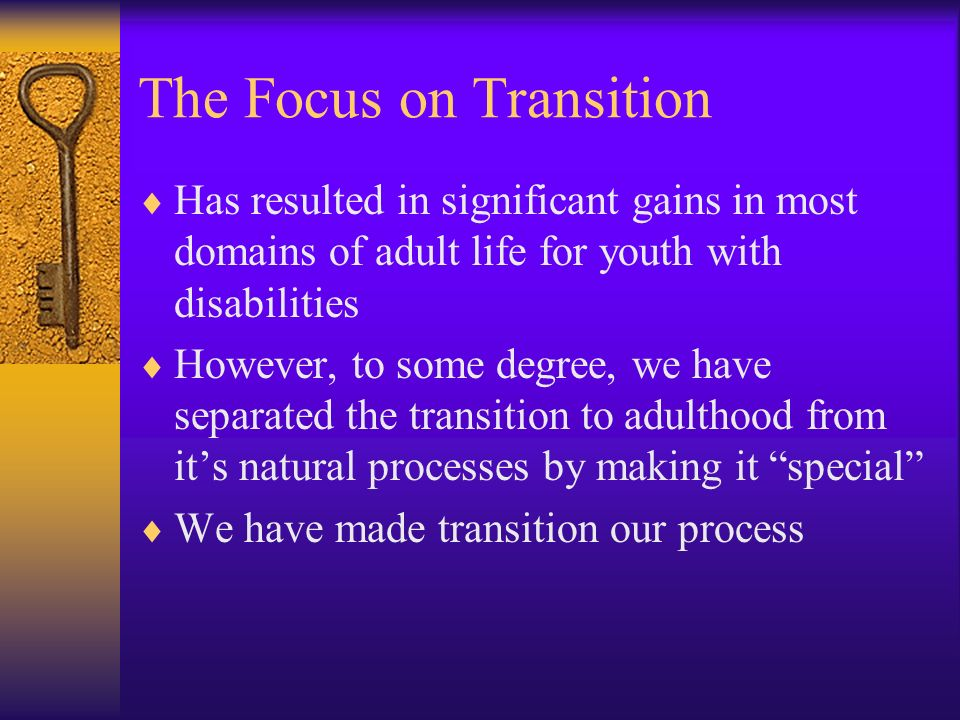 The Focus on Transition
