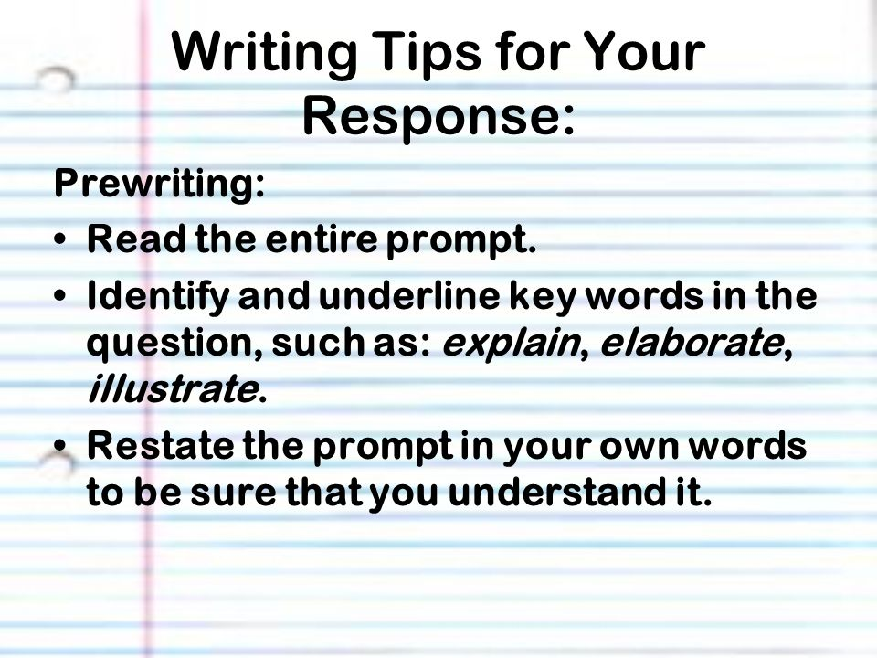 Writing Tips for Your Response: