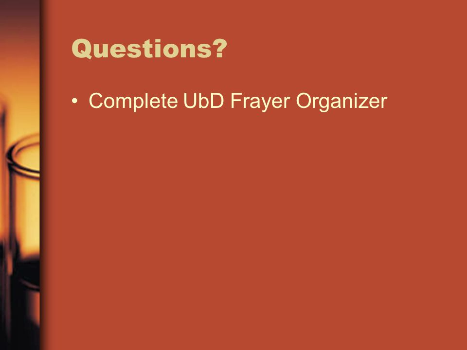 Questions Complete UbD Frayer Organizer
