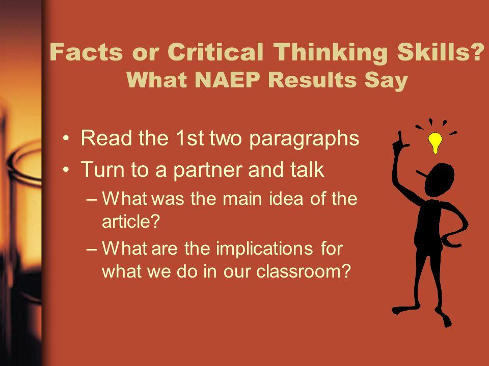 Facts or Critical Thinking Skills What NAEP Results Say