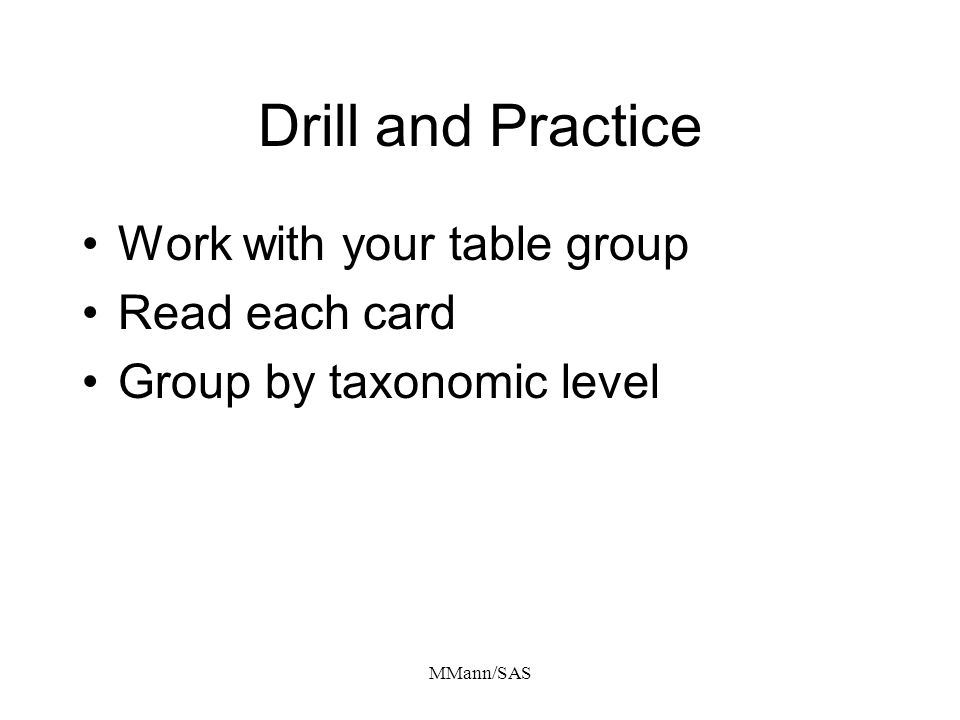 Drill and Practice Work with your table group Read each card