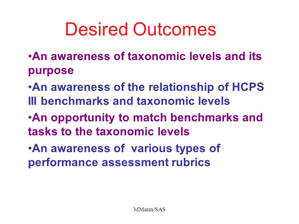Desired Outcomes An awareness of taxonomic levels and its purpose