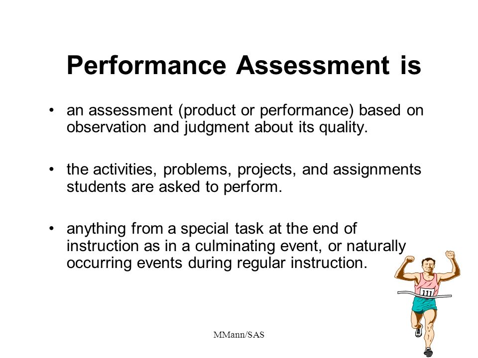 Performance Assessment is