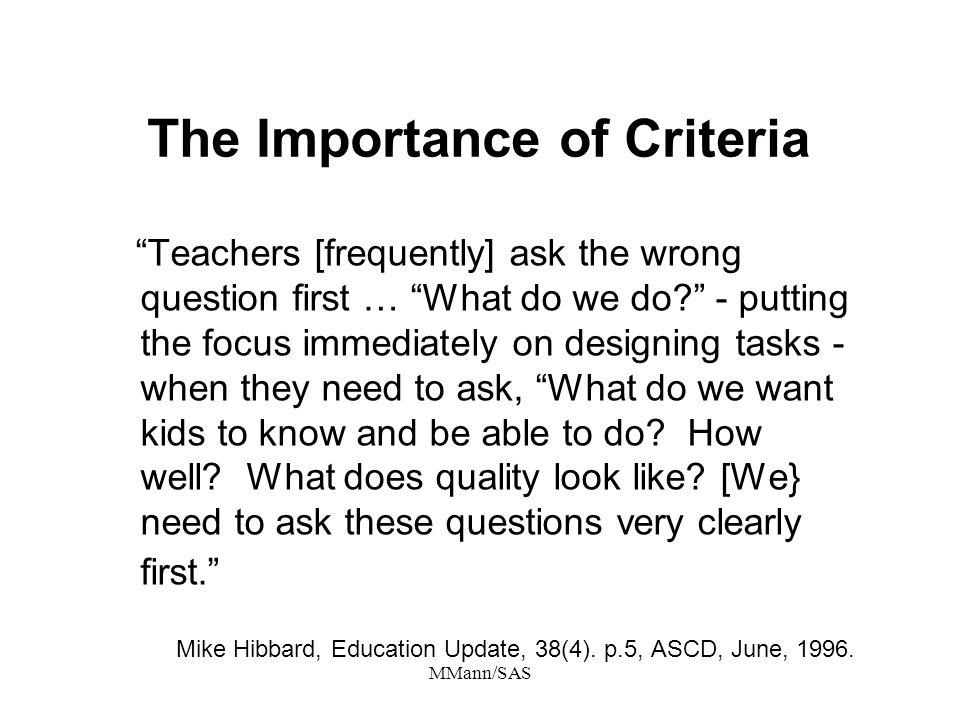 The Importance of Criteria