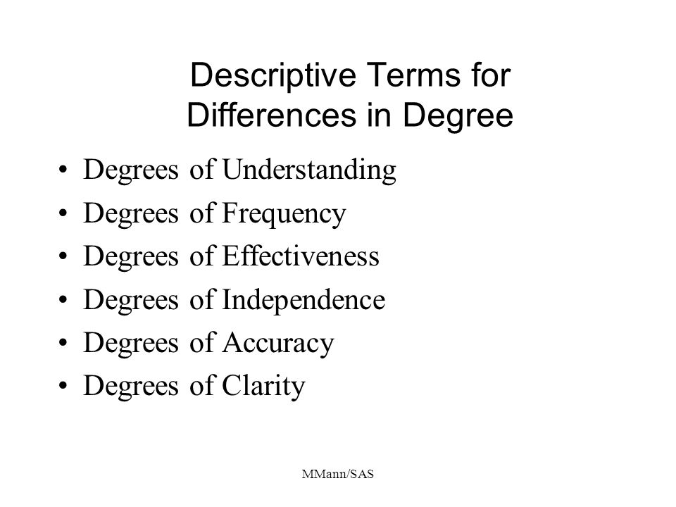 Descriptive Terms for Differences in Degree