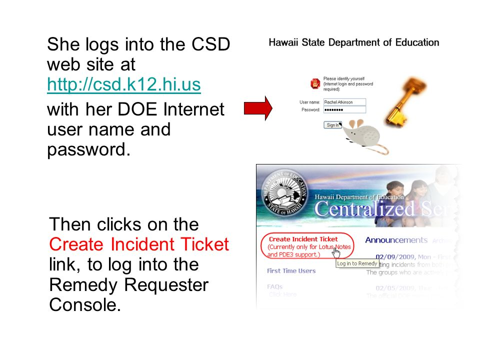 She logs into the CSD web site at http://csd.k12.hi.us