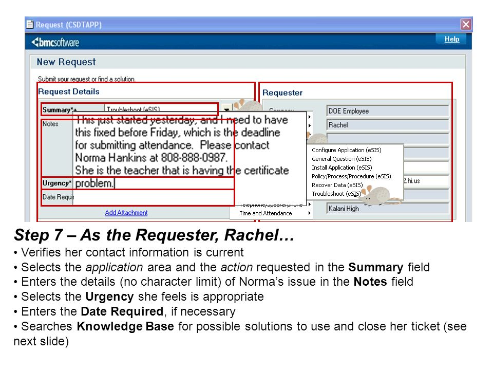 Step 7 – As the Requester, Rachel…