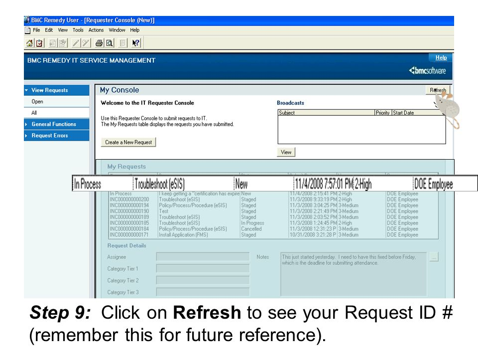 Step 9: Click on Refresh to see your Request ID # (remember this for future reference).