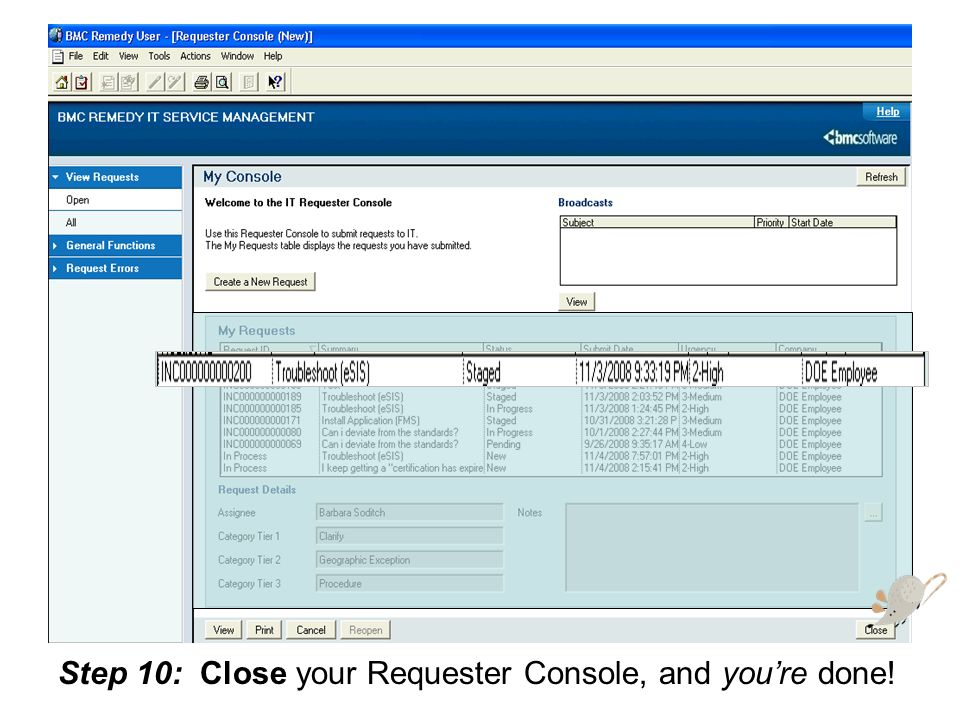 Step 10: Close your Requester Console, and you're done!