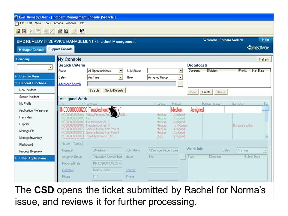 The CSD opens the ticket submitted by Rachel for Norma's issue, and reviews it for further processing.