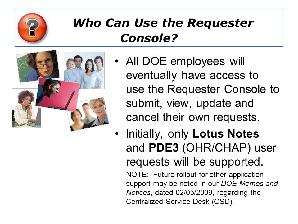 Who Can Use the Requester Console