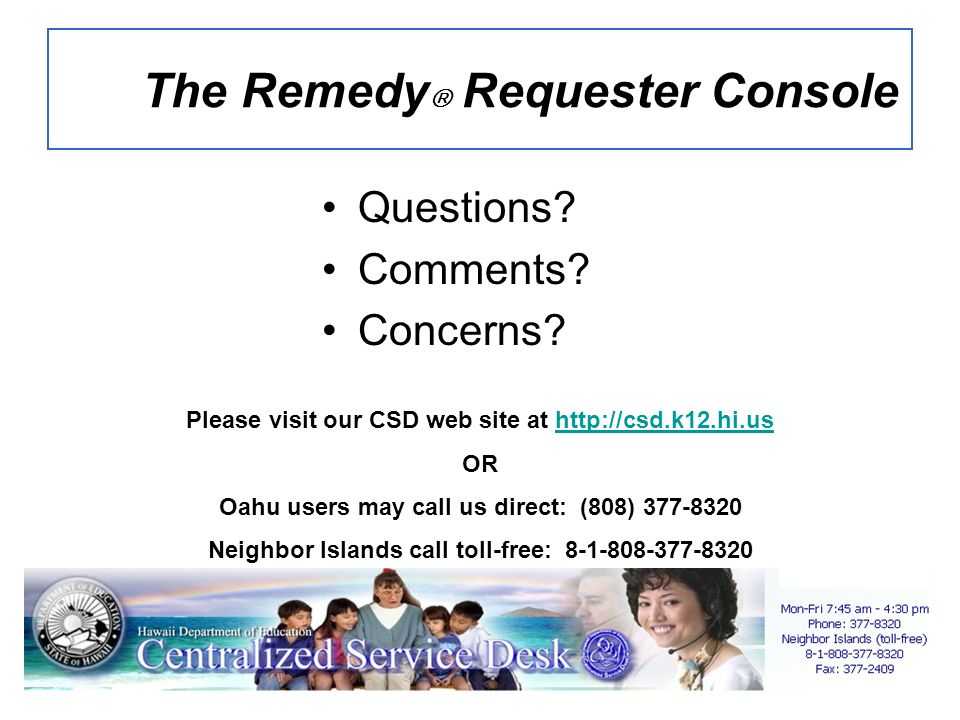 The Remedy Requester Console