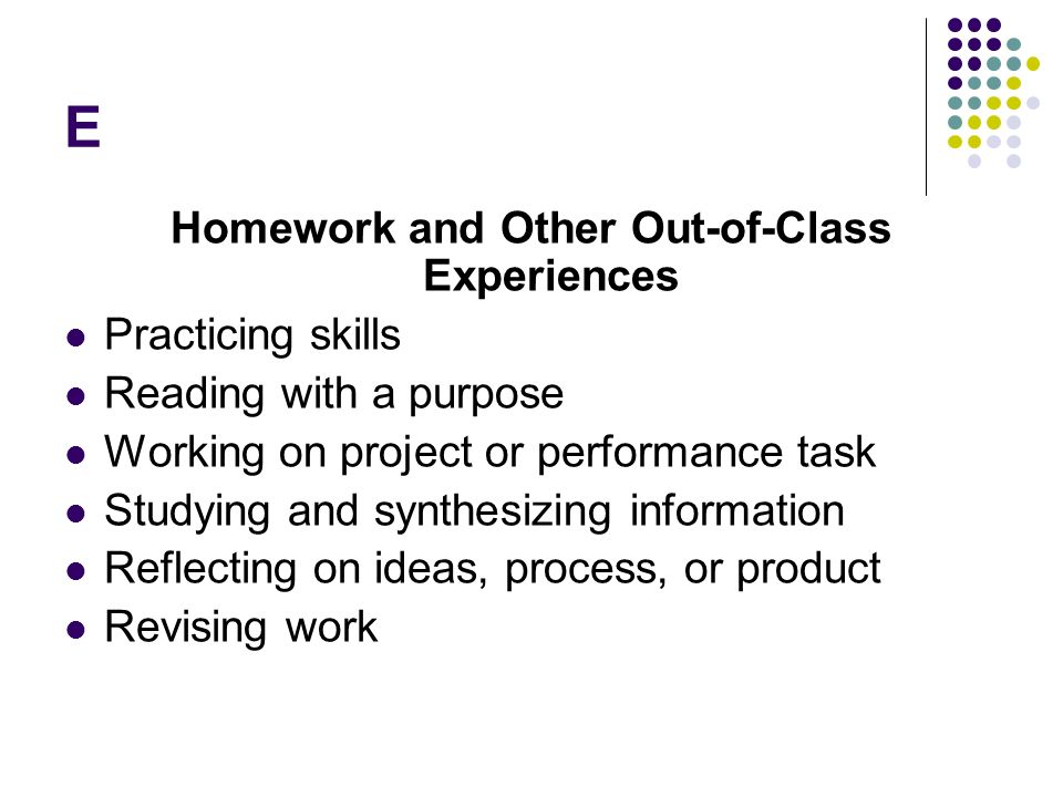 Homework and Other Out-of-Class Experiences
