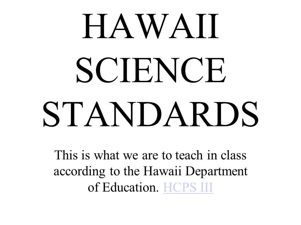 HAWAII SCIENCE STANDARDS
