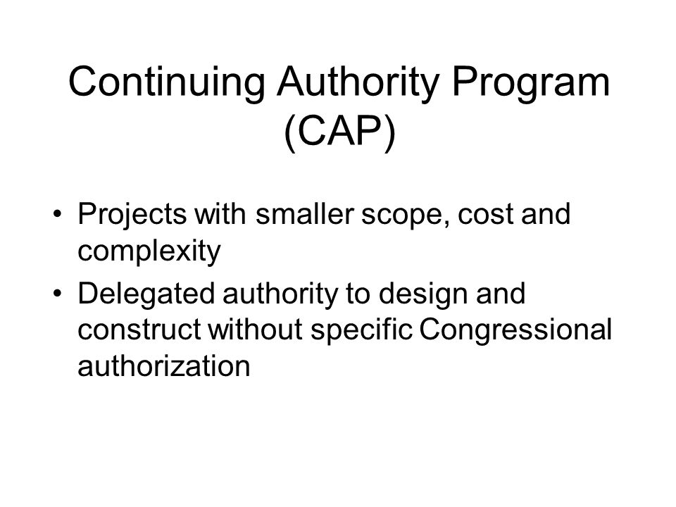 Continuing Authority Program (CAP)