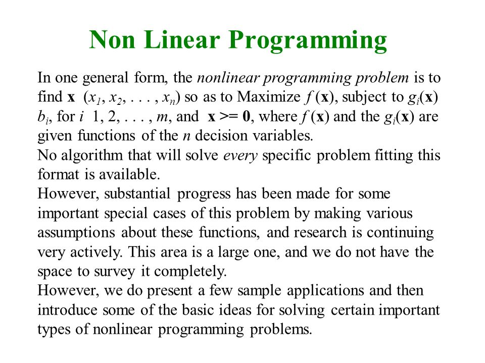 importance of linear programming in decision making Linear programming  acceptance of the broader field of operational research as a scientific approach to decision making linear  important factor for the .
