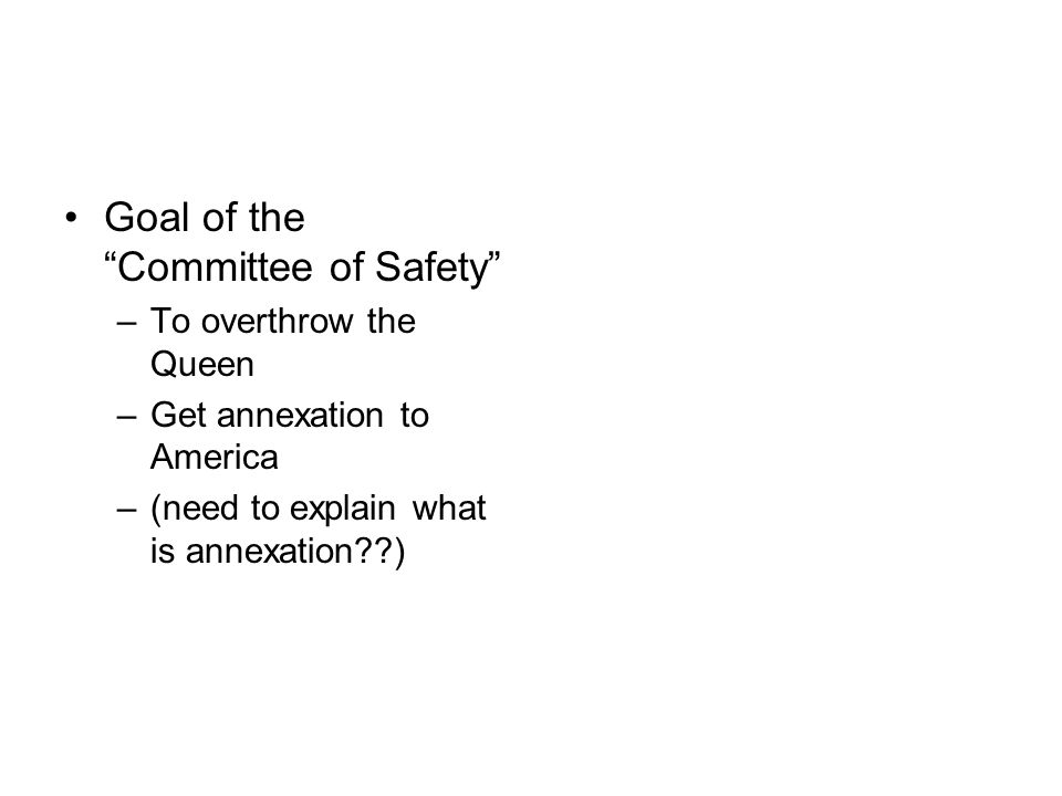 Goal of the Committee of Safety