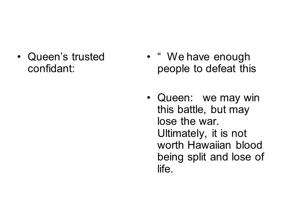 Queen's trusted confidant: