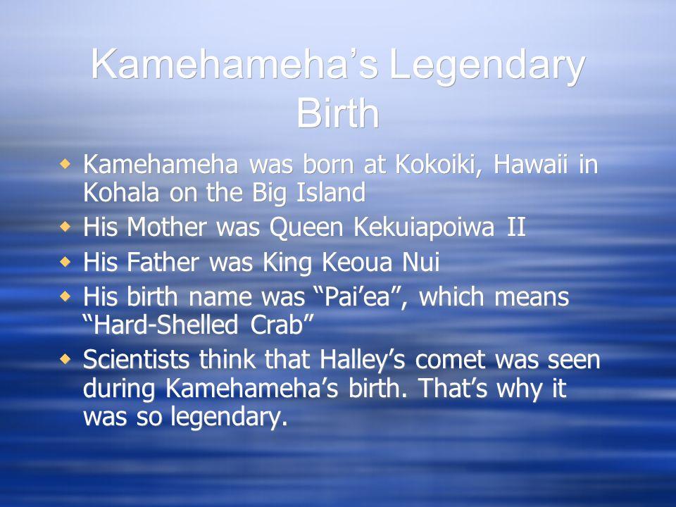 Kamehameha's Legendary Birth