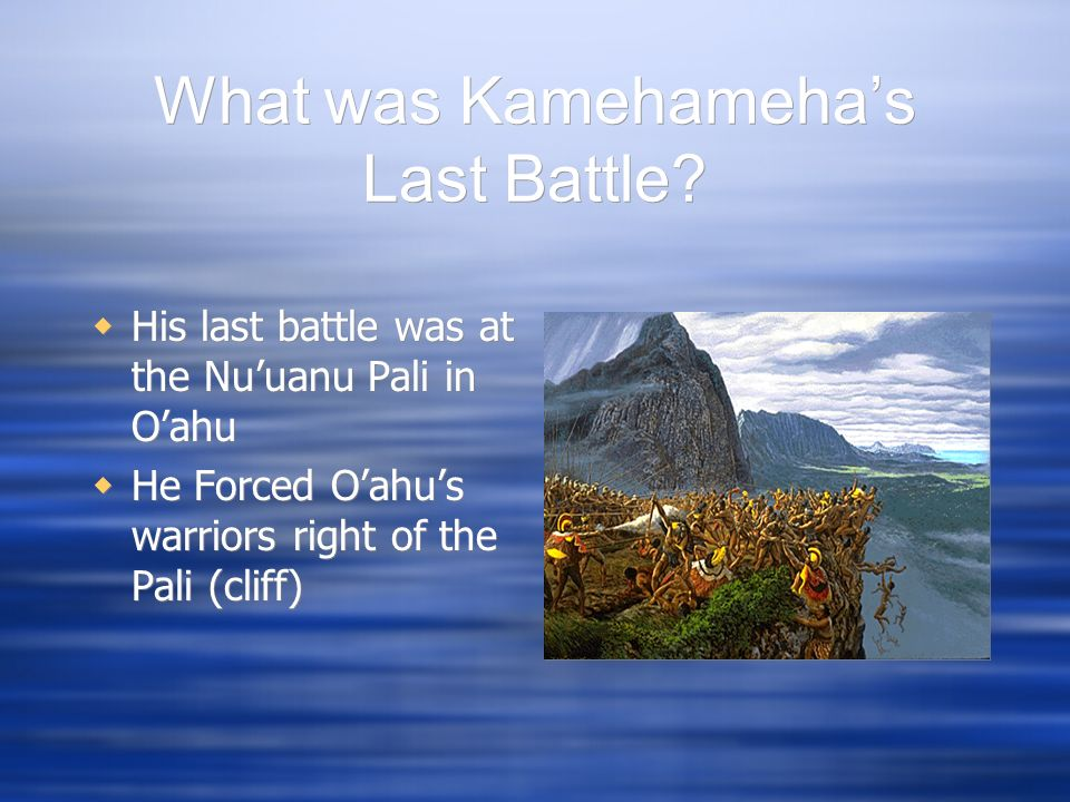 What was Kamehameha's Last Battle