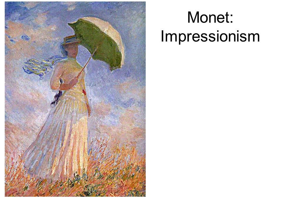 Monet: Impressionism