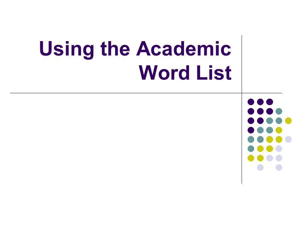 Using the Academic Word List