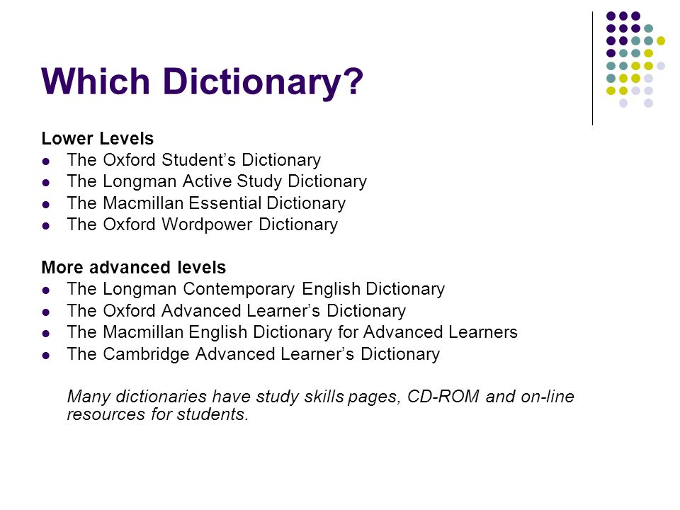 Which Dictionary Lower Levels The Oxford Student's Dictionary